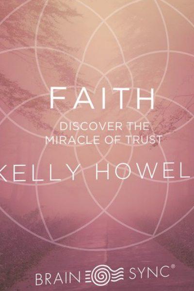 ایمان، اعتماد به نفس – Brain Sync – Faith مدیتیشن – بسته صوتی – اختصاصی
